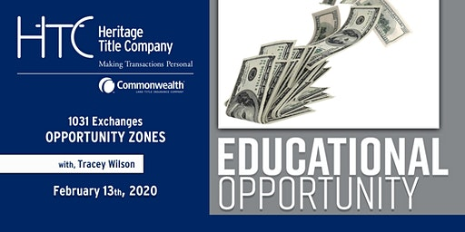 1031 EXCHANGE ESSENTIALS & OPPORTUNITY ZONES
