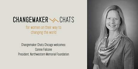 Chicago Changemaker Chat with Connie Falcone, President, Northwestern Memorial Foundation tickets