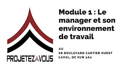MODULE 1 : LE MANAGER ET SON ENVIRONNEMENT DE TRAVAIL billets