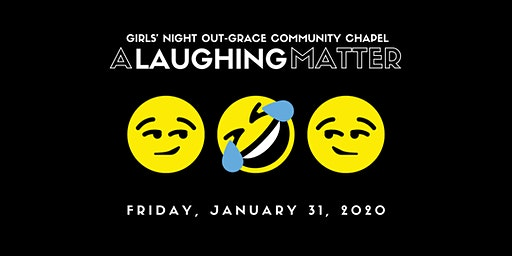 A Laughing Matter - Girls' Night Out at GCC