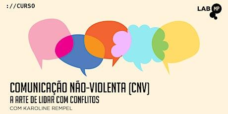 04/02 - CURSO: COMUNICAÇÃO NÃO-VIOLENTA NO LAB MUN ingressos