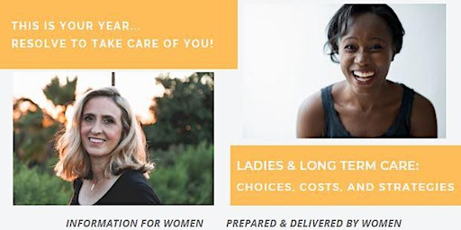 Ladies & Long Term Care: Choices, Costs, and Strategies - Darien CT