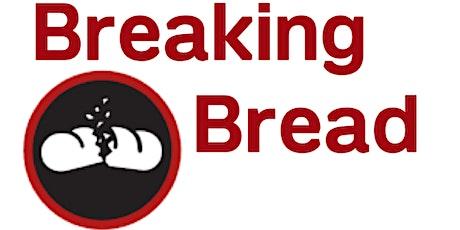 Breaking Bread Dinner - March 2020 tickets