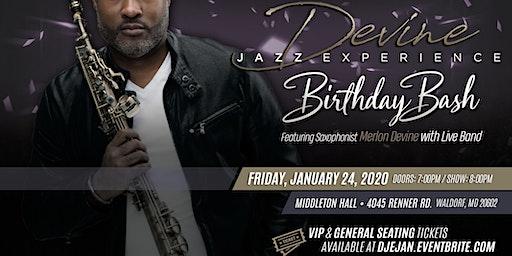 Devine Jazz Experience January 2020 | Merlon's Birthday Bash