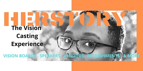 HERSTORY  Vision Casting Experience tickets