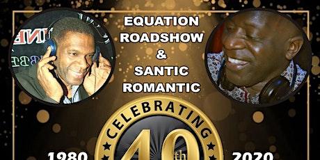 40th Anniversary - Equation Roadshow & Santic Romantic tickets