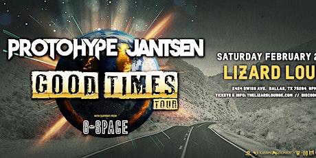 Protohype + Jansten: Good Times Tour - DALLAS tickets