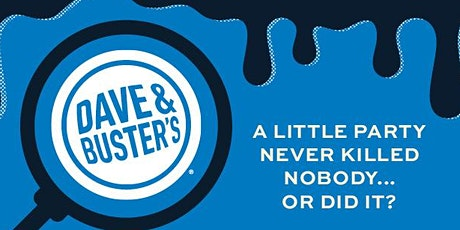 Murder Mystery Dinner Theater Dave and Busters Marietta 004 tickets