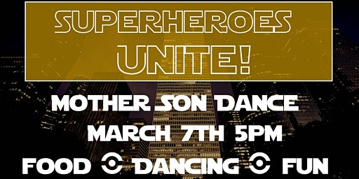 Mother Son Superhero Dance