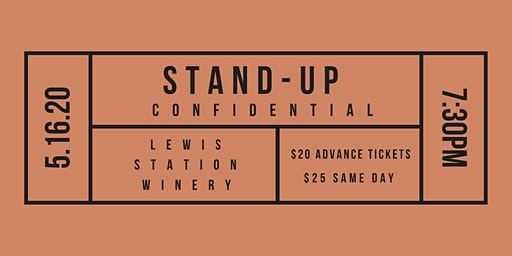 Stand-Up Confidential at Lewis Station Winery