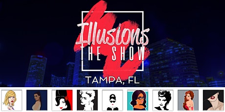 Illusions The Drag Queen Show Tampa - Drag Queen Dinner Show - Tampa, FL tickets