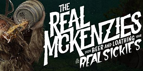 The Real McKenzies live in Kelowna March 11th - 2020 Beer & Loathing Tour tickets