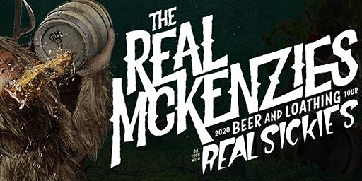The Real McKenzies live in Kelowna March 10th - 2020 Beer & Loathing Tour