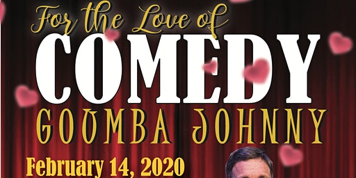 4 The LOVE of Comedy - Valentines Dinner & a Show