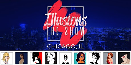 Illusions The Drag Queen Show Chicago - Drag Queen Dinner Show - Chicago, IL tickets
