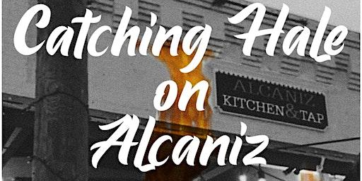 Catching Hale on Alcaniz