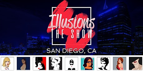 Illusions The Drag Queen Show San Diego - Drag Queen Dinner Show - San Diego, CA tickets