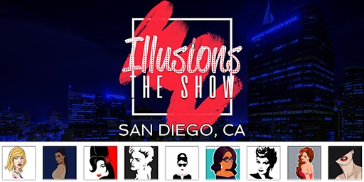 Illusions The Drag Queen Show San Diego - Drag Queen Dinner Show - San Diego, CA