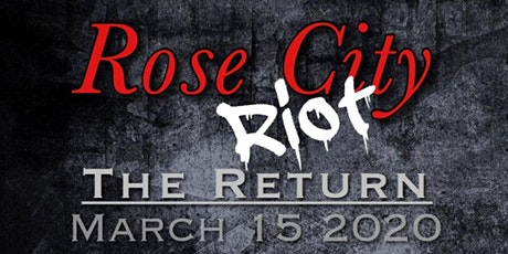 Rose City Riot: The Return tickets