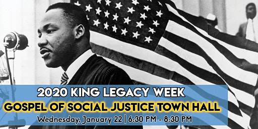 2020 King Legacy Gospel of Social Justice Town Hall Meeting