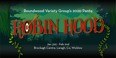 Robin Hood - Roundwood Panto - Saturday Night! tickets