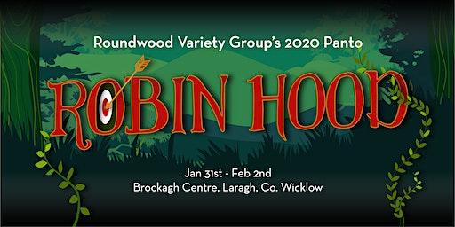 Robin Hood - Roundwood Panto - Saturday matinee!