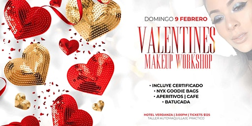 Valentine's Makeup Workshop | Febrero 09 | Verdanza Hotel