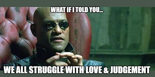 Love & Judgement