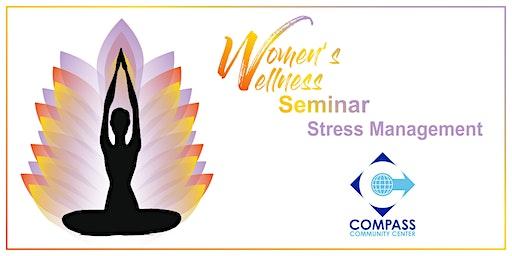 Women's Wellness Seminar: Stress Management