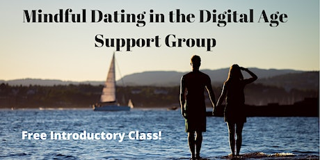 Mindful Dating Support Group - Free Introductory Class tickets
