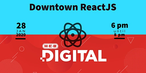 Downtown ReactJS & HEB Digital