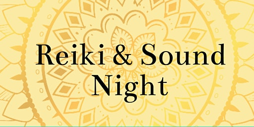 Reiki and Sound Night
