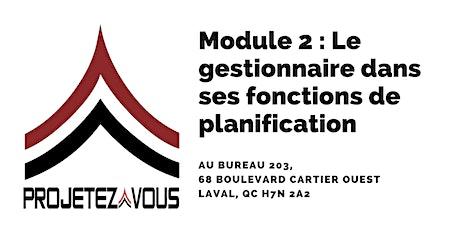 MODULE 2 : LE GESTIONNAIRE DANS SES FONCTIONS DE PLANIFICATION billets
