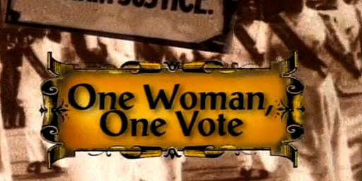 Film Series | One Woman, One Vote