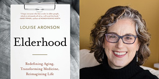 2020 Author Series: Louise Aronson, MD, Elderhood