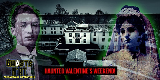 Valentine's Weekend Ghost Hunt & Overnight Stay at the Hotel Conneaut | Sat. Feb 15th