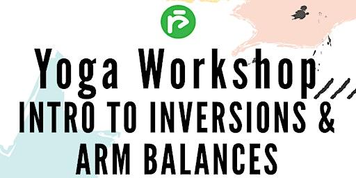 Intro to Inversions & Arm Balances