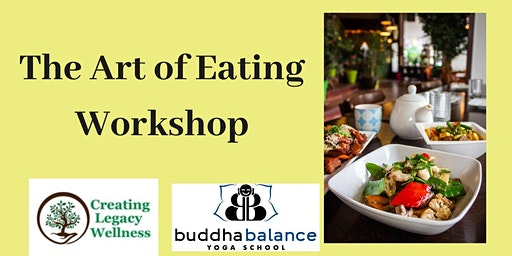 The Art of Eating- Discover What Truly Nourishes You!