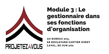 MODULE 3 : LE GESTIONNAIRE DANS SES FONCTIONS D'ORGANISATION billets