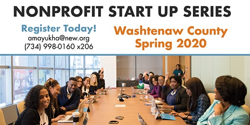 Washtenaw County Nonprofit Start Up Series - Spring 2020