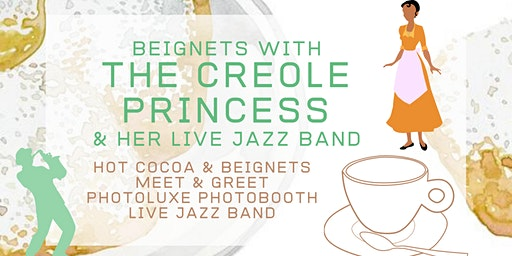 Beignets w/ The Creole Princess & Her Live Jazz Band