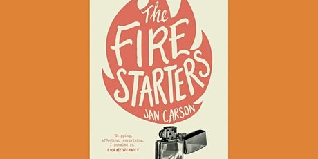 Book Discussion: The Fire Starters by Jan Carson tickets