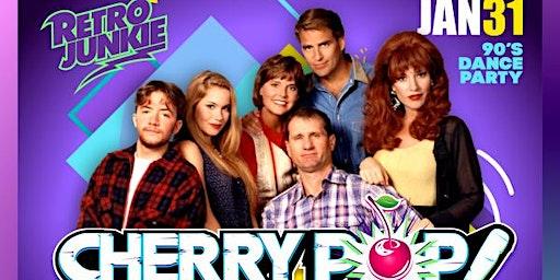 Cherry Pop! 90s Dance Party w/ Salvage Title + DJ Konstantina Gianni
