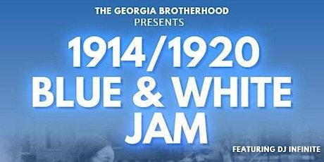 The Georgia Brotherhood  presents 1914/1920 Blue & White Jam tickets