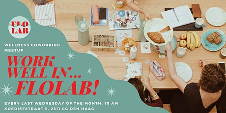 Mindful Coworking Meetup: Work Well In... FloLab! tickets