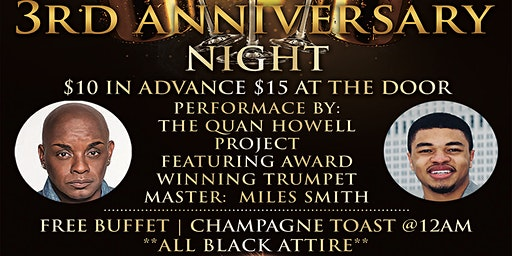 The Savoy Club 3rd Annversary / The Quan Howell Project