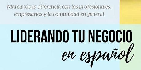 Liderando tu Negocio...En Español tickets