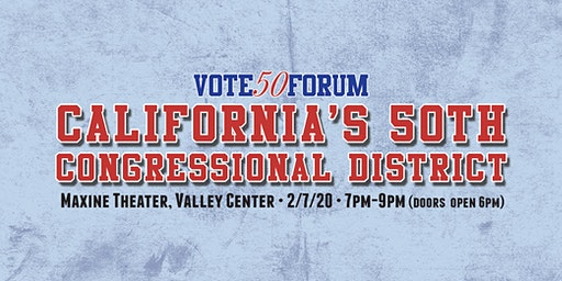Vote 50 - California's 50th Congressional District Forum