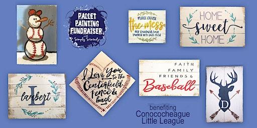 Pallet Painting Fundraiser benefiting Conococheague Little League
