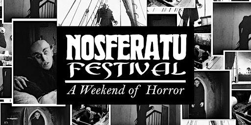 Nosferatu Festival Weekend of Vampires